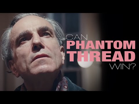 Will Phantom Thread Win Best Picture?