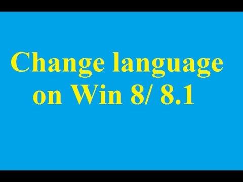 How to Change language on Windows 8/ 8.1 - Betdownload.com