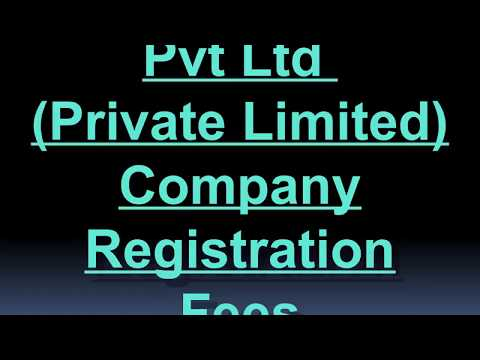 Private Limited Company Registration Fees