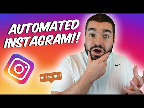 How To AUTOMATE Your Instagram WITHOUT Getting Banned 2018