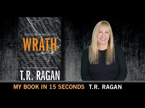 My Book in 15: Wrath by T.R. Ragan