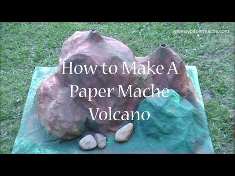 How to Make a Simple Paper Mache Volcano Experiment