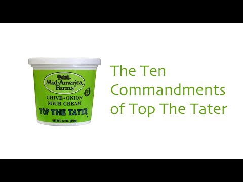 The Ten Commandments of Top The Tater