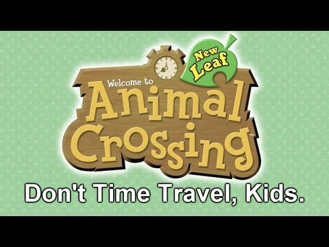 Don't Time Travel, Kids. [Animal Crossing: New Leaf]