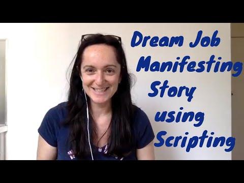 Dream Job Manifesting Story Using Scripting