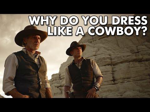 Why do you dress like a cowboy?