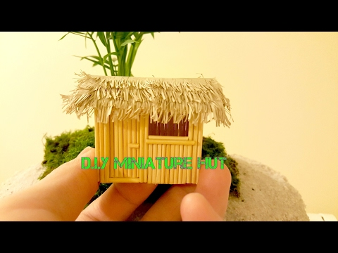 DIY Miniature Hut