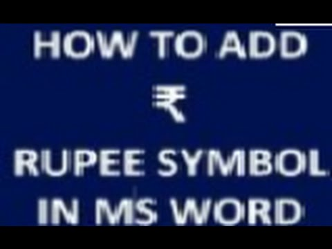 Type Rupee Symbol in MS Word-Do it quickly