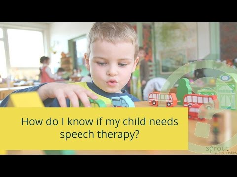 How do I know if my child needs speech therapy