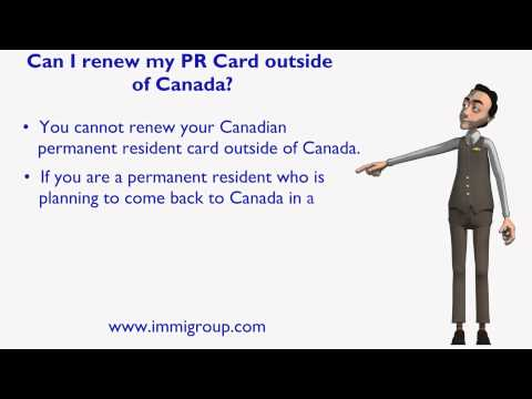 Can I renew my PR Card outside of Canada?