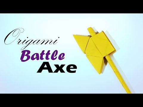 Origami Battle Axe - How to Make a Paper Battle Axe for Kids - Battle Axe  ♦ Weapon ♦ Paper Work