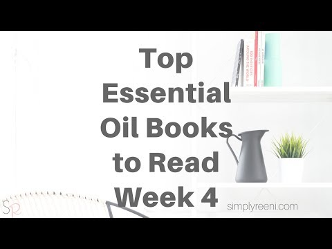 Top Essential Oil Books to Read- Week 4✨