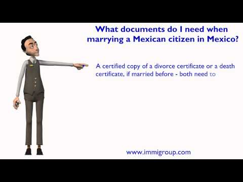 What documents do I need when marrying a Mexican citizen in Mexico?