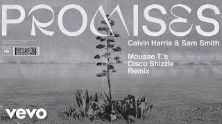 Calvin Harris, Sam Smith - Promises (Mousse T.