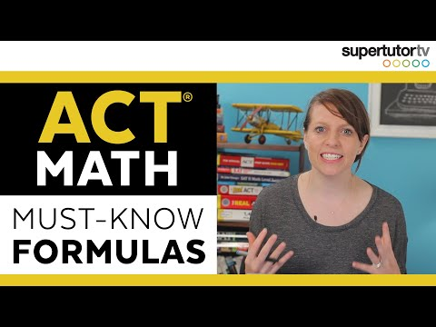 Must-Know Formulas for ACT Math - Tips, Tricks, & Hacks for the Math section of the ACT