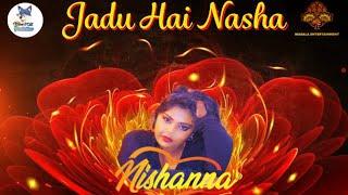 Nishanna - Jadu Hai Nasha (2021 Bollywood Cover)