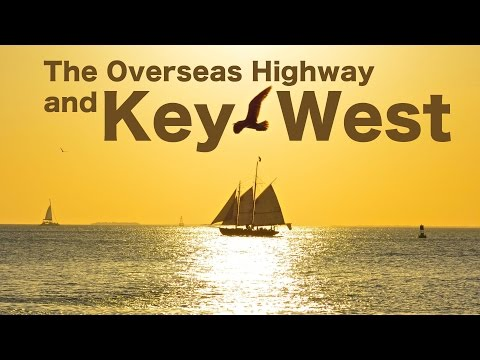The Overseas Highway and Key West | Traveling Robert