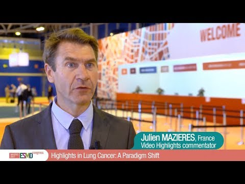 ESMO 2017 Highlights in Lung Cancer: A Paradigm Shift