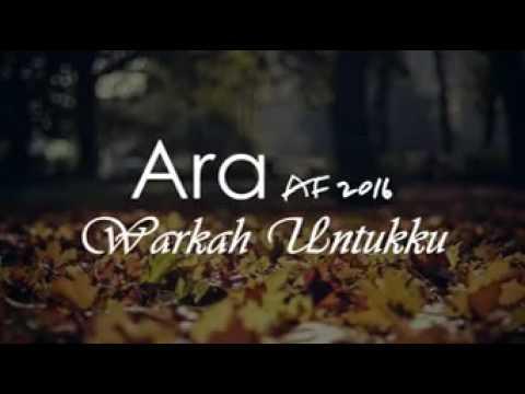 Warkah Untukku - Ara Af 2016 [LIRIK]