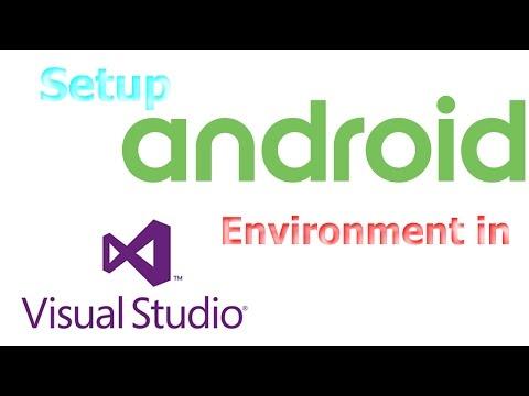 How to setup Android Environment ? | Visual Studio