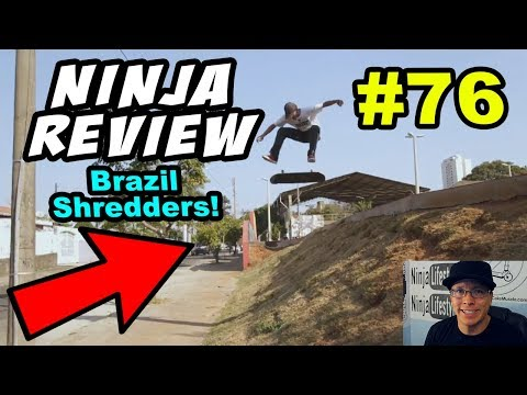 Ninja Review #76: BRAZIL IS COMING FOR US!