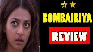 MOVIE REVIEW  BOMBAIRIYA  ANJU SHARMA
