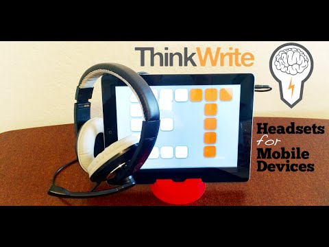 ThinkWrite Headsets for Mobile Devices