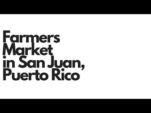 San Juan Puerto Rico Farmers Market