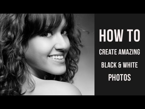 Photoshop tutorial - how to create amazing black and white photos