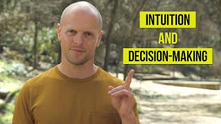 How to Make Better Decisions — Decision-Making Mental Models — Using Intuition | Tim Ferriss