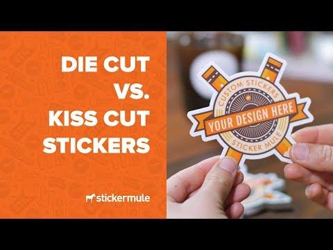 Die cut vs. Kiss cut stickers