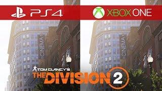 The Division 2 Comparison - Xbox One vs. Xbox One S vs. Xbox One X vs. PS4 vs. PS4 Pro