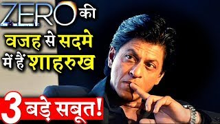 3 BIG PROOFS: Shahrukh khan Is In Shock After Zero's Debacle!