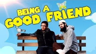 BEING A GOOD FRIEND ᴴᴰ - FUNNY - MUST WATCH