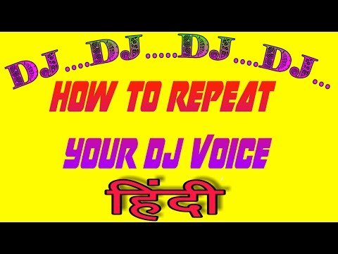 How to make Dj voice tag in repeat Hindi