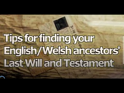 7 Tips to find English or Welsh ancestors' wills before 1858
