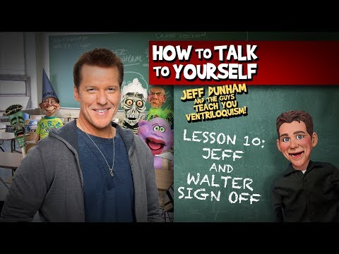 How To Be a Ventriloquist! Lesson 10 | JEFF DUNHAM