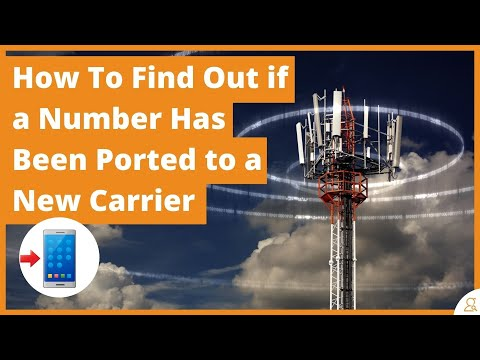 How to find out if a phone number has been ported to a new carrier
