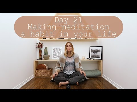 Day 21 - 21 Days of Creating a Meditation Habit
