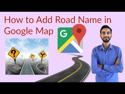 How to Add Road Name in Google Map (Hindi) | Shubham Dubey