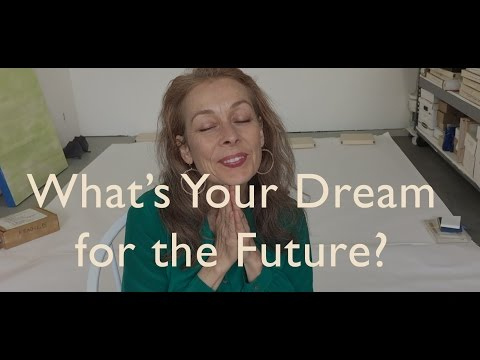 What's Your Dream for the Future?