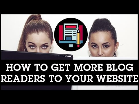 How To Get More Blog Readers To Your Website: Are You Doing These 5 Things?