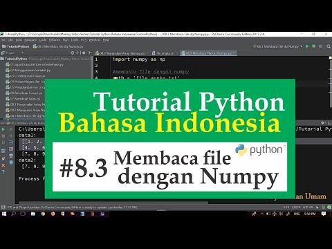 08.3 Tutorial Python Bahasa Indonesia - Membaca File dengan Numpy