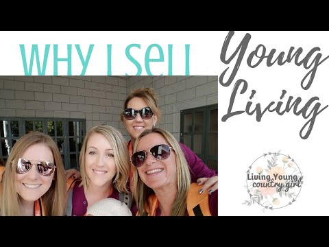 Why I Sell Young Living?