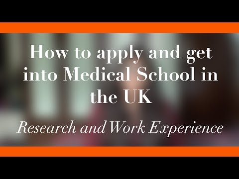 How to apply and get into Medical School in the UK: Research and Work Experience | Sharvari Vadeyar