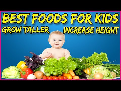 Best Foods For Kids To Grow Taller - Best Foods to Increase Height in Children - Grow Taller Faster