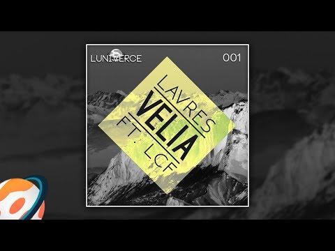 Lavres - Velia (Feat. LCF)