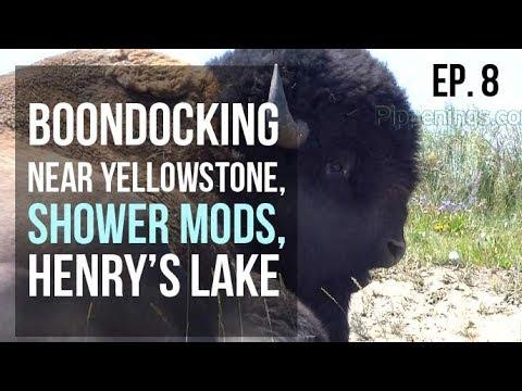 Ep. 8 Boondocking Outside Yellowstone / Shower Mods / Henry's Lake