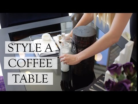 How To Style A Coffee Table   Interior Decorating Tips