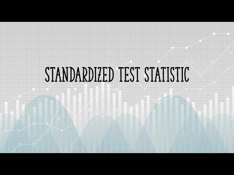 Finding a Standardized Test Statistic